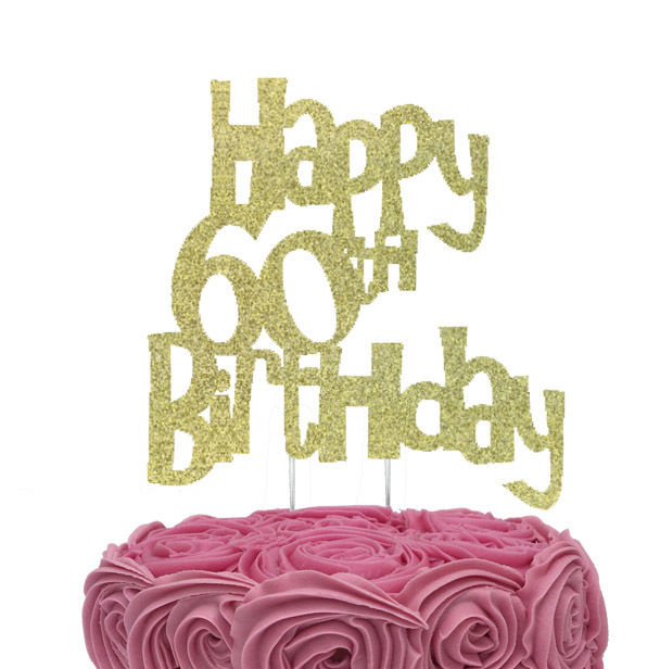 Happy 60th Birthday Cake Topper Glittery Gold
