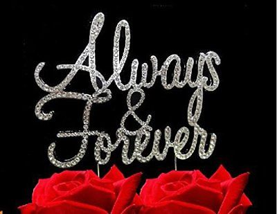 Always and Forever Wedding Anniversary Glitter Crystal Cake Toppers